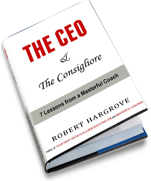 CEO consigliore book by Robert Hargrove
